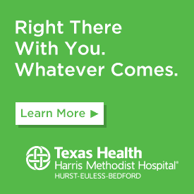 Right There With You. Whatever Comes. Learn More.Texas Health Harris Methodist Hospital Hurst-Euless-Bedford